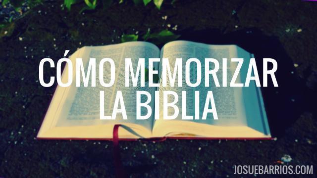 Cómo memorizar la Biblia