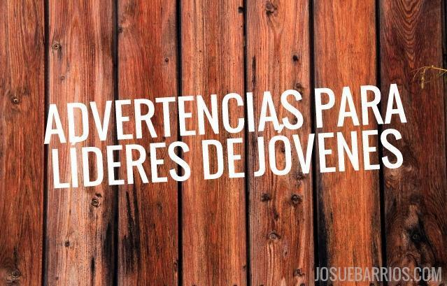 ADVERTENCIAS-LIDERES-JOVENES