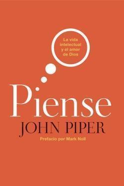 Piense, de John Piper
