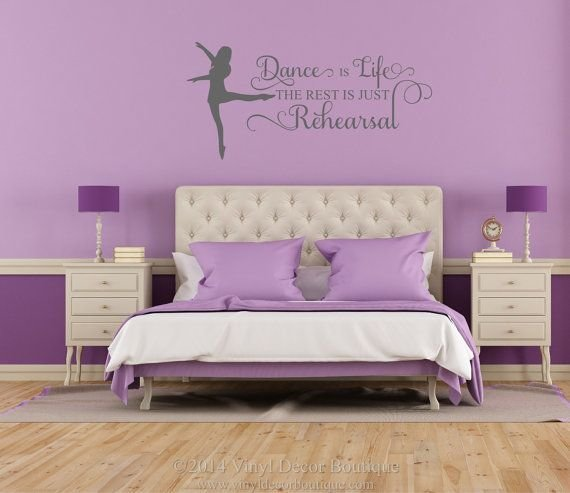 Best Dance Is Life The Rest Is Just Rehearsal Vinyl Wall Art With Pictures