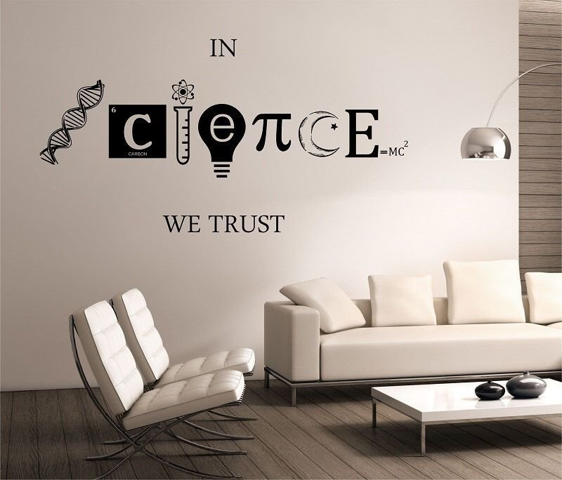 Best Science Wall Decal In Science We Trust Vinyl Sticker Art With Pictures