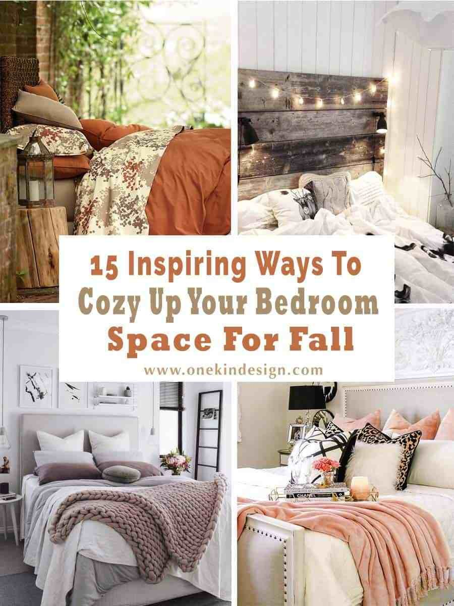 Best 15 Inspiring Ways To Cozy Up Your Bedroom Space For Fall With Pictures
