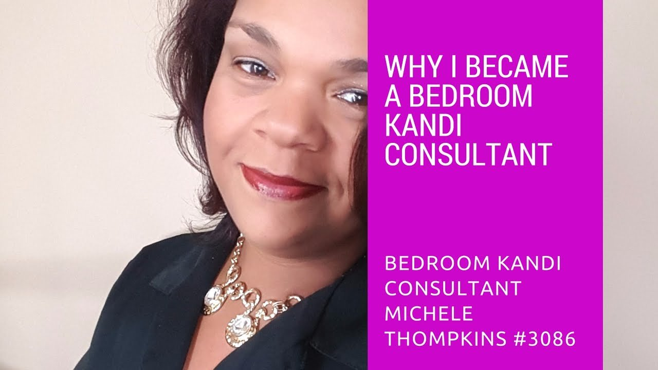 Best Why I Became A Bedroom Kandi Consultant Youtube With Pictures