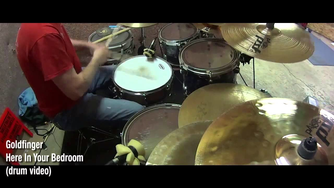 Best Goldfinger Here In Your Bedroom Drum Video Youtube With Pictures