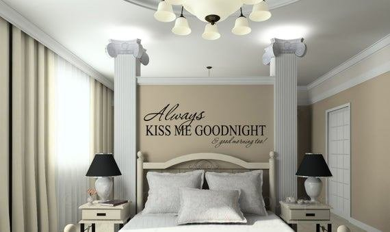 Best Always Kiss Me Goodnight And Good Morning Too Vinyl Wall With Pictures