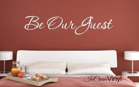 Best Be Our Guest Wall Decal For Guest Room Bedroom With Pictures