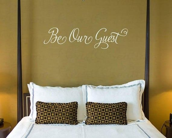 Best Be Our Guest Vinyl Wall Decal Perfect For Guest Bedroom Or With Pictures
