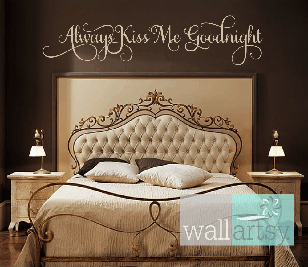 Best Always Kiss Me Goodnight Vinyl Wall Decal Master Bedroom Wall With Pictures