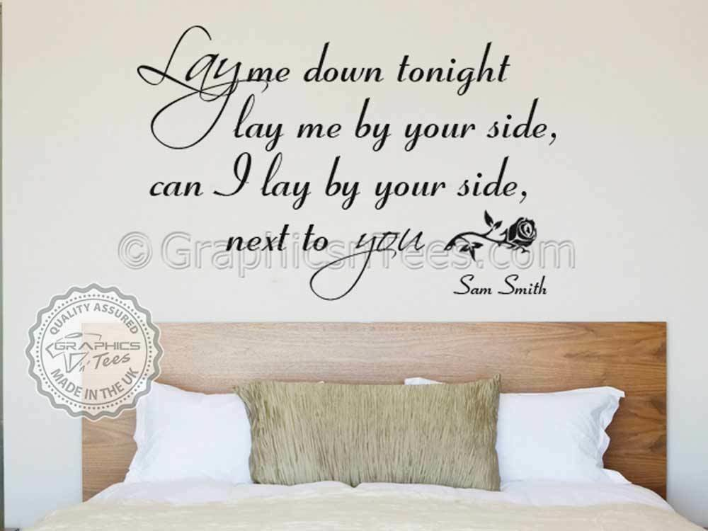 Best Romantic Bedroom Wall Sticker Love Quote Sam Smith Lay Me With Pictures