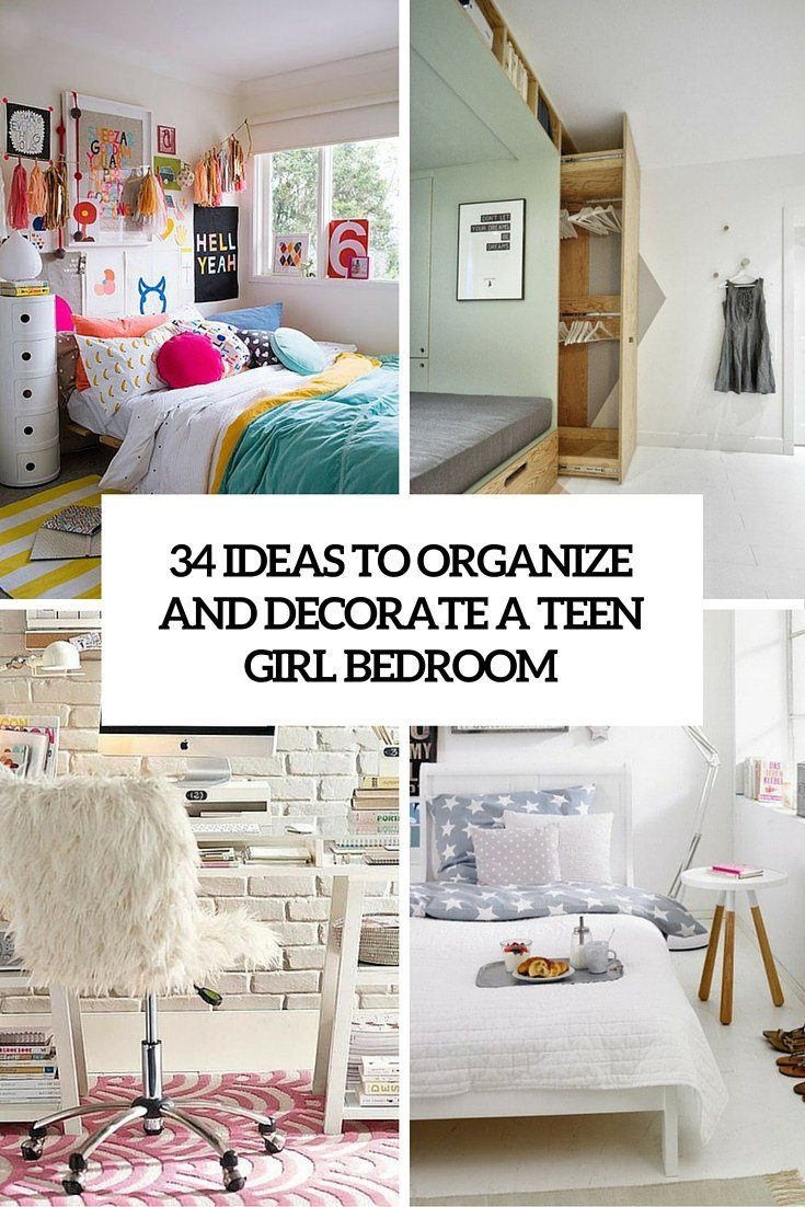 Best 34 Ideas To Organize And Decorate A T**N Girl Bedroom With Pictures