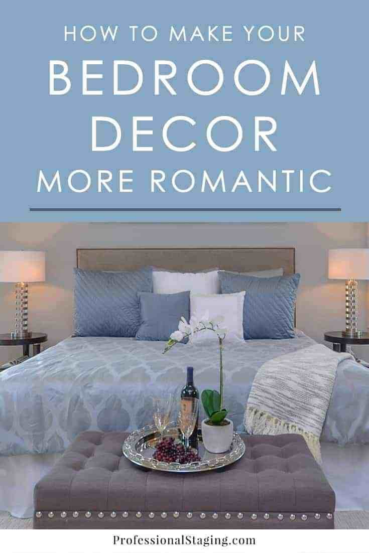 Best How To Make Your Bedroom Decor More Romantic With Pictures