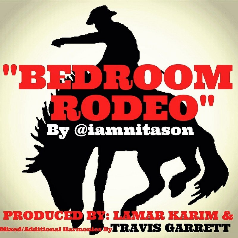 Best Bedroom Rodeo Mixtape By Nitason With Pictures