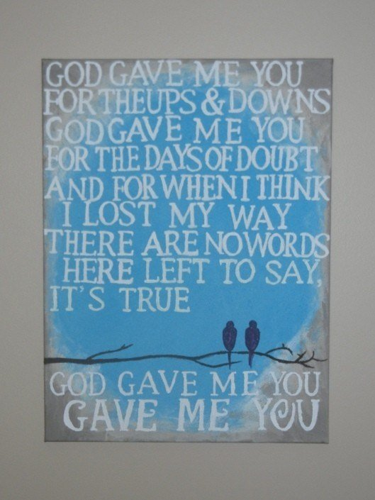 Best Wall Art For Master Bedroom G*D Gave Me You Song With Pictures