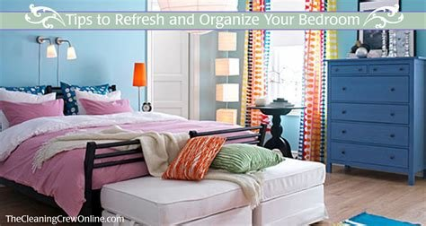 Best Tips To Refresh And Organize Your Bedroom The Cleaning With Pictures