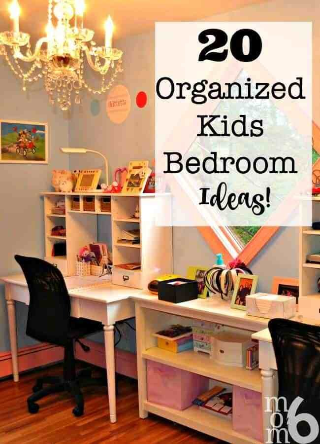 Best 20 Organized Kids Bedroom Ideas Momof6 With Pictures