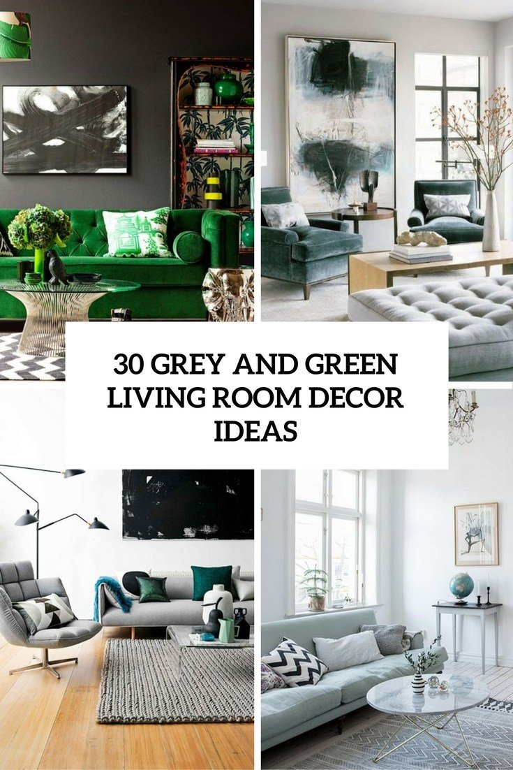 Best Green And Grey Living Room Dcor Ideas Decor Inspired With Pictures