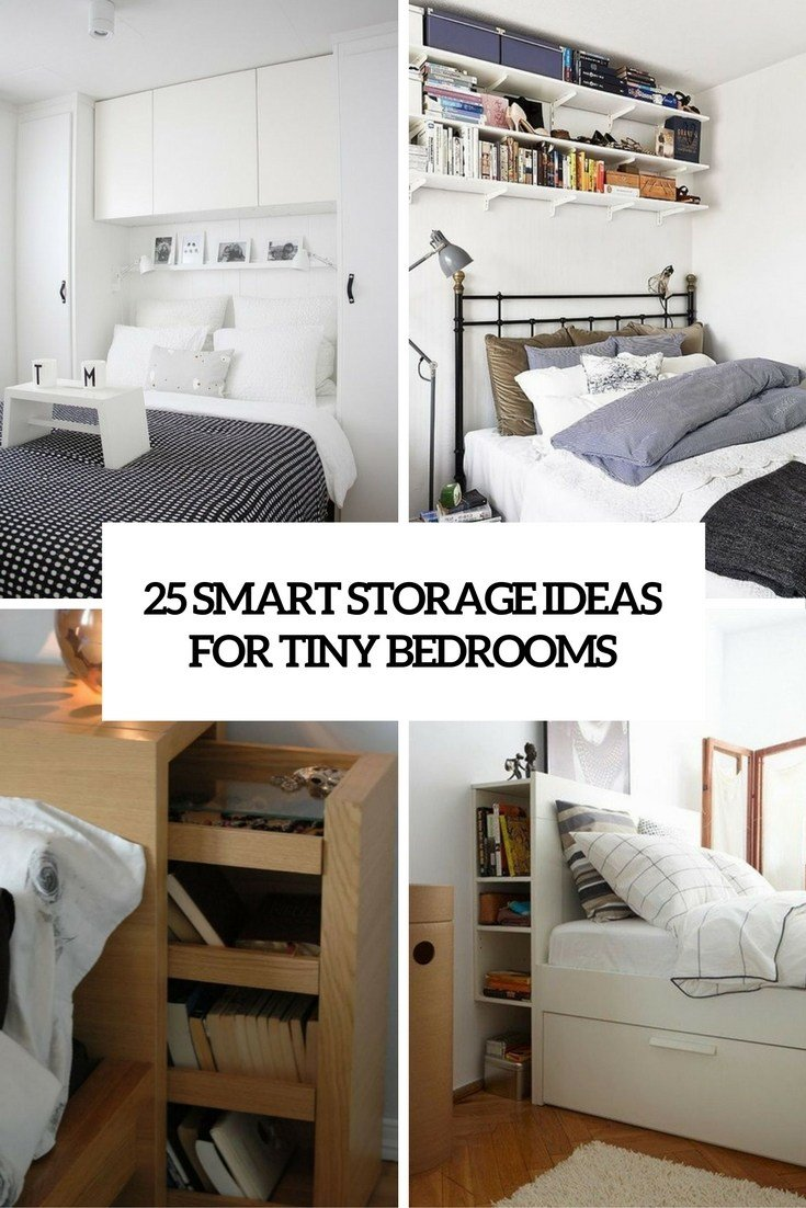 Best 25 Smart Storage Ideas For Tiny Bedrooms Shelterness With Pictures
