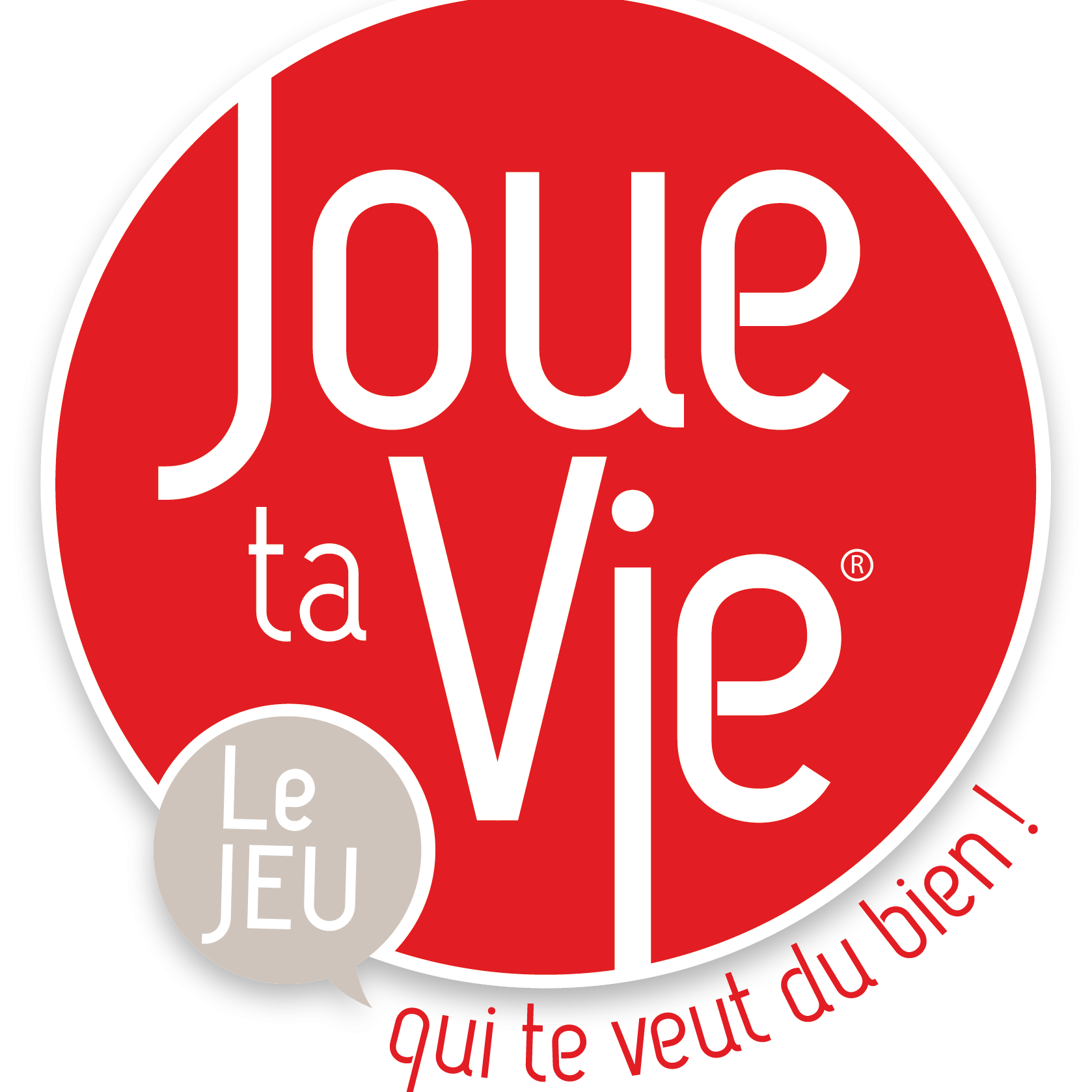 Joue Ta Vie® – Play Your Life!