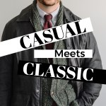 Casual meets Classic – The Evolution of My Wardrobe Incorporating Casual Outerwear