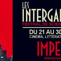 Du 24 au 28 avril, Le Festival Intergalactiques aux Cinémas Lumière