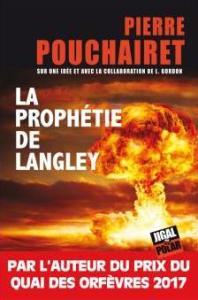 La prophétie de Langley, Pierre Pouchairet, Jigal Polar