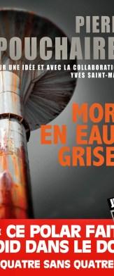 Mort en eaux grises, Pierre Pouchairet, Yves Saint-Martin, Jigal Polar