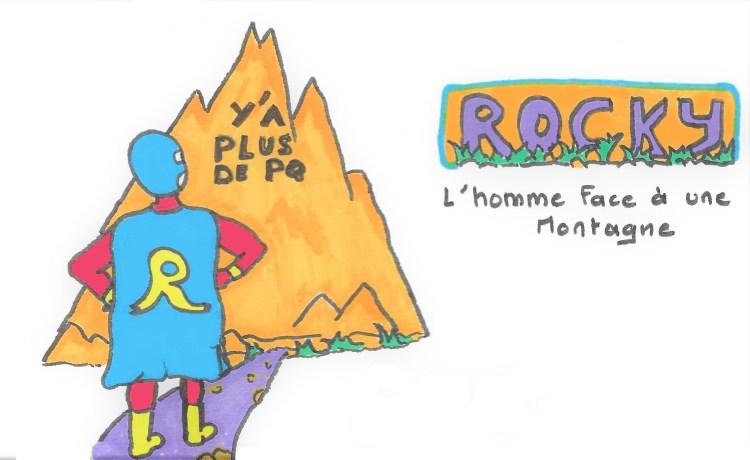 Y'a plus de PQ... Rocky, l'homme face à une montagne