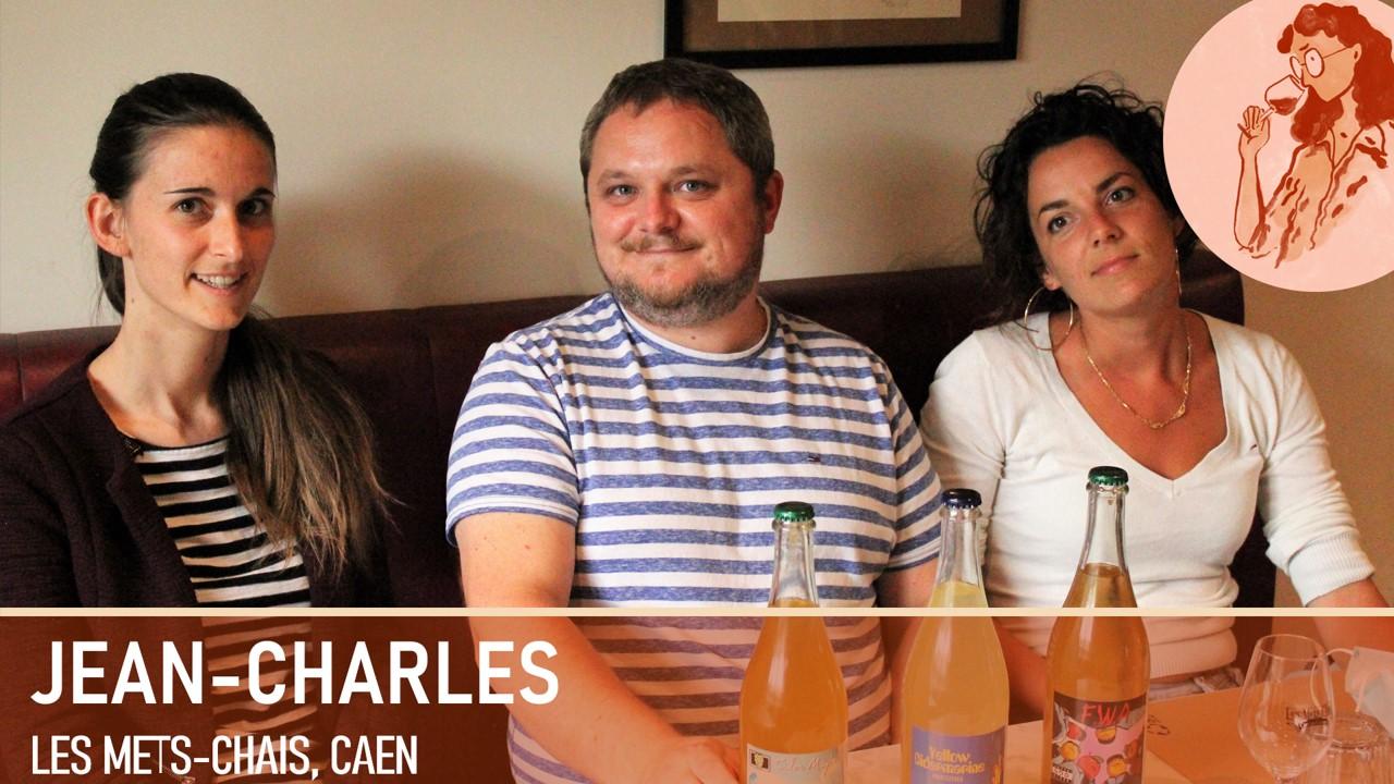 Jean-Charles ¦ Les mets chai, Caen