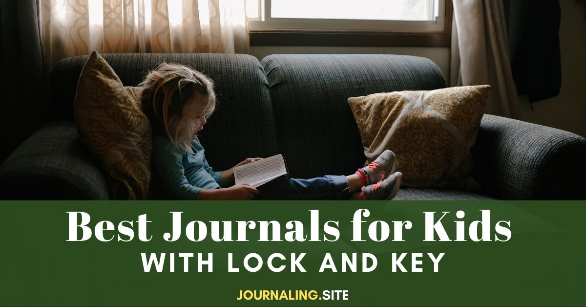 Best Journals For Kids With Lock And Key