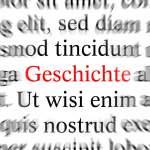 Textpassage mit dem hervorgehobenen Wort Geschichte, Composing, Deutschland Text passage with the highlighted word Gesch