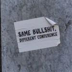Aufkleber anläßlich der Klimakonferenz in Bonn hängen an einer Mauer smae bullshit different confe