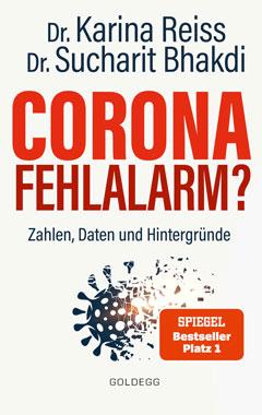 Sucharit Bhakdi, Karina Reiss - Corona Fehlalarm? - Kopp-Verlag 15,00 Euro
