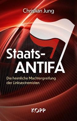 Buch Christian Jung Die Staats-Antifa