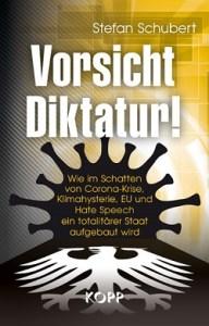 Buch Stefan Schubert Vorsicht Diktatur