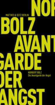 Buch - Norbert Bolz - Die Avantgarde der Angst - Kopp Verlag - 14,00 Euro