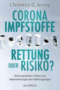 Clemens G. Arvay - Corona-Impfstoffe - Rettung oder Risiko - Unterstützen Sie jouwatch und bestellen das Buch beim Kopp Verlag - 10,00 Euro