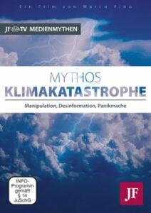 Marco Pino - Mythos Klimakatastrophe - Manipulation, Desinformation,Panikmache - unterstützen Sie jouwatch und erwerben die DVD beim Kopp-Verlag - 12,99 Euro