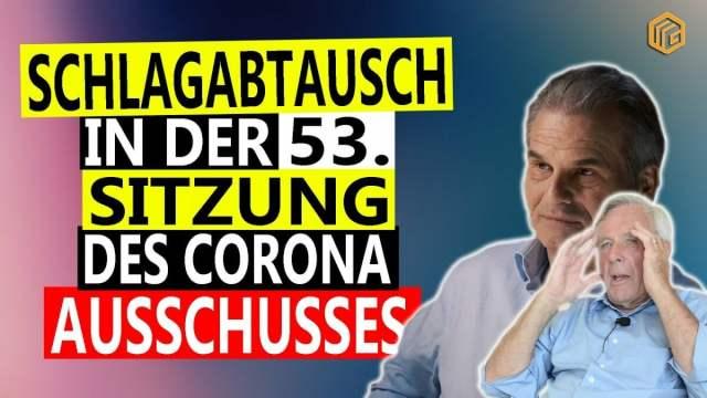 Corona Ausschuss Sitzung 53 | Füllmich vs Von Bülow Schlagabtausch; Bild: Startbild Youtube