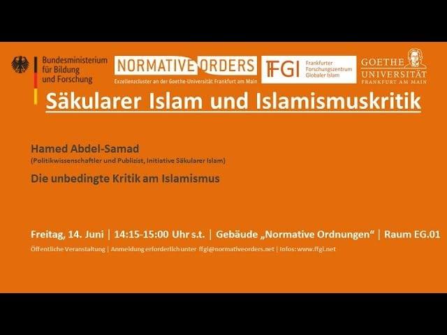 Die unbedingte Kritik am Islamismus; Bild: Startbild Youtube