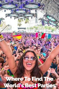 Where To Find The World's Best Parties