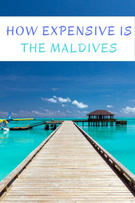 HOW EXPENSIVE IS THE MALDIVES (1)