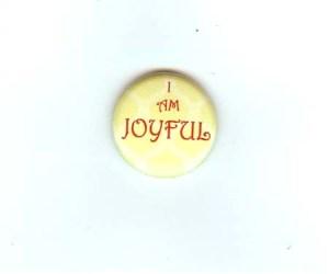 i am joyful