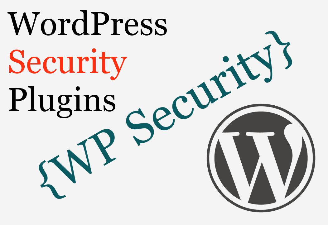 WordPress Security Plugins and Tips