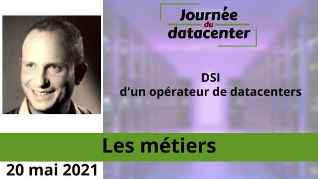 DSI d'un opérateur de datacenters