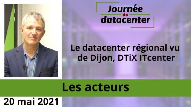 Le datacenter régional vu de Dijon, DTiX ITcenter