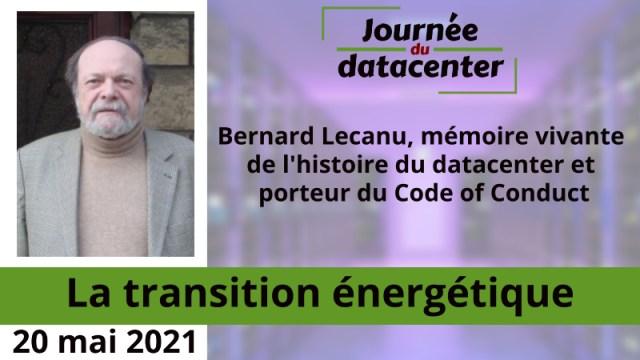 Bernard Lecanu, mémoire vivante de l'histoire du datacenter et porteur du Code of Conduct