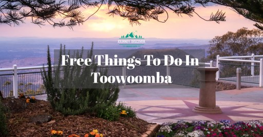 Free Things To Do In Toowoomba