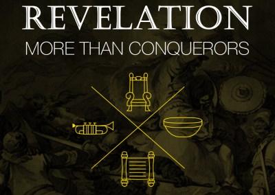 More Than Conquerors (REVELATION)