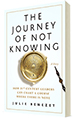 Journey of Not Knowing Book Cover