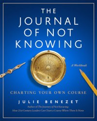 The Journal of Not Knowing workbook cover